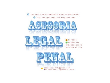 ASESORÍA LEGAL PENAL, ABOGADOS ESPECIALIZADOS EN  PROCESOS PENALES, ASESORÍA JURÍDICA.
