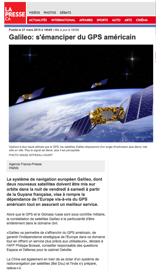 http://techno.lapresse.ca/nouvelles/201503/27/01-4855998-galileo-semanciper-du-gps-americain.php