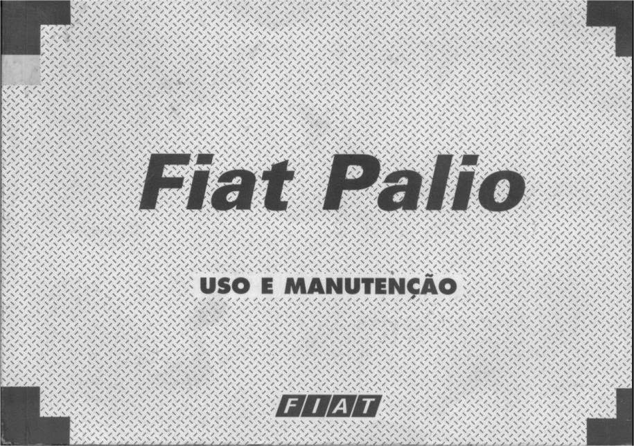 manuais de carros e cat logos de pe as rh manualdomeucarro blogspot com manual proprietario palio 99 manual palio 99 ex pdf