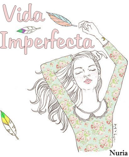 Vida imperfecta