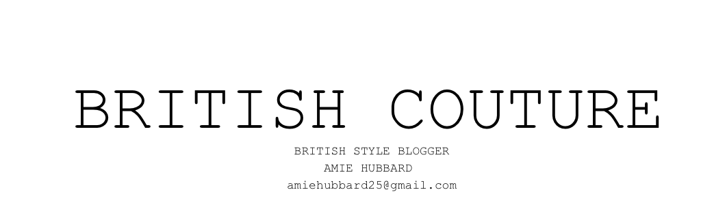 British Couture // British Fashion & Style Blog