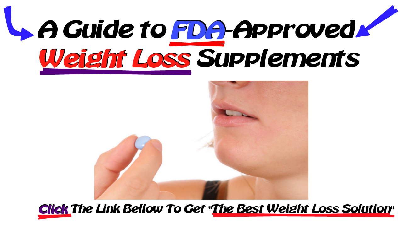 FDA-Approved Weight Loss Drugs: Can, they Help You?