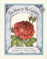 bookcover of The Rose in My Garden  by Arnold Lobel