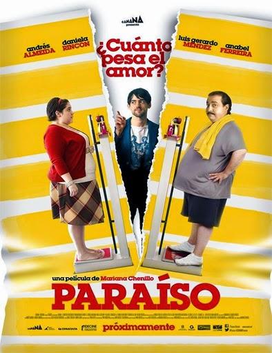Paraíso: ¿Cuánto pesa el amor? (2014)