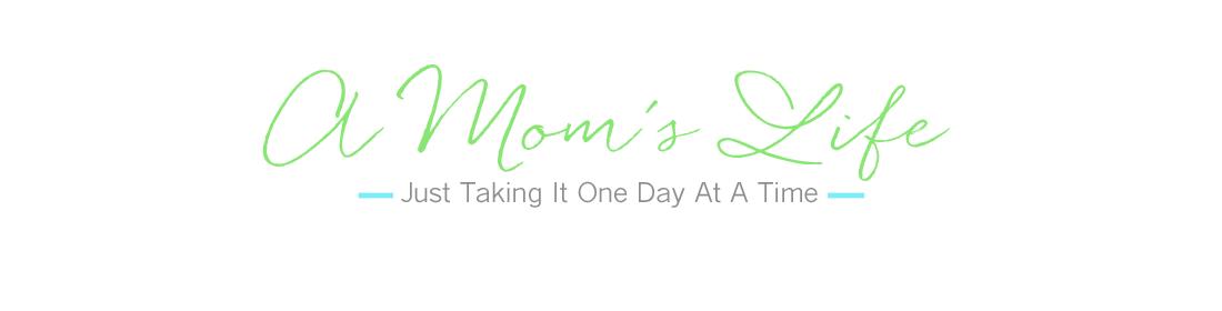 A Mom's Life