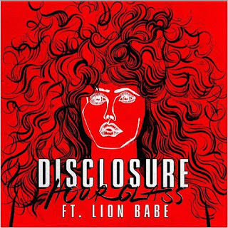 DIsclosure, Hourglass ft. Lion Babe