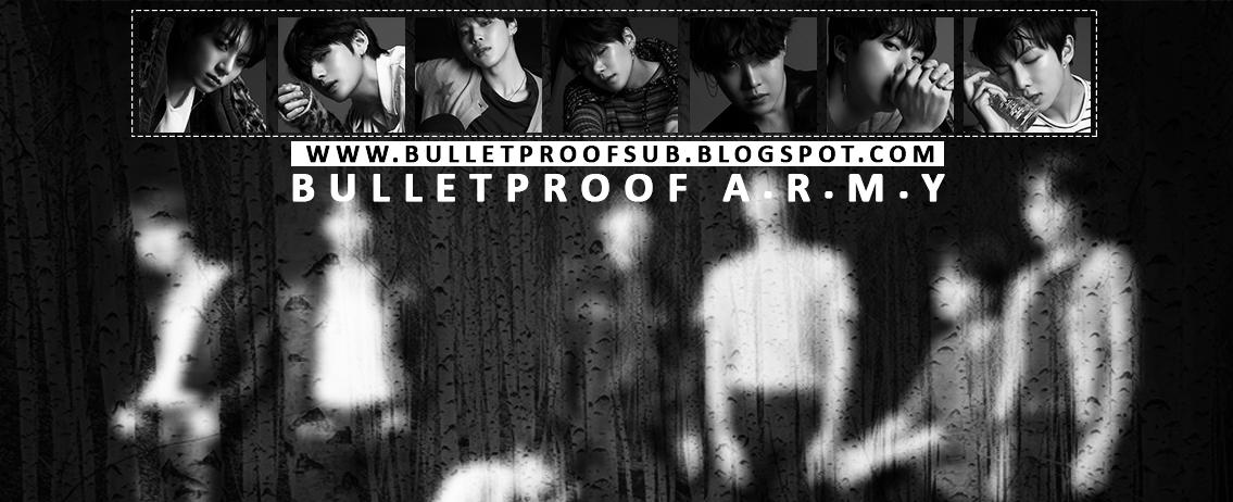 Bulletproof A.R.M.Y