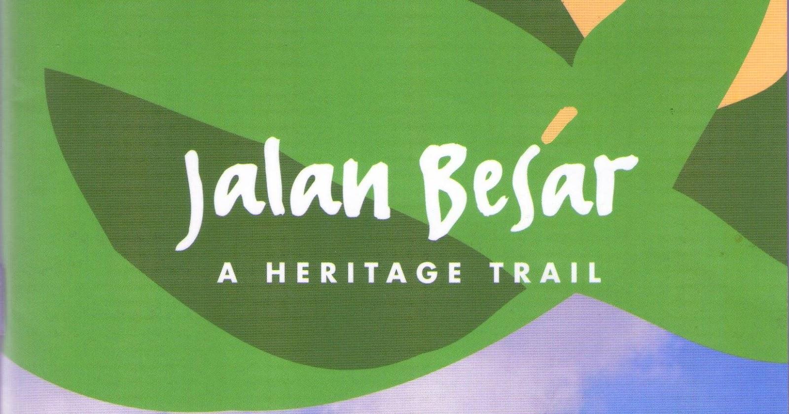 Jalan besar heritage trail
