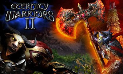 ETERNITY WARRIORS 2 .APK 3.0.0 Android [Full] [Gratis]