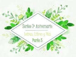 Sorteo 7º aniversario - Parte 5