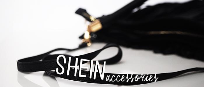 AKCESORIA Z SHEIN - NA CO WARTO ZWRÓCIĆ UWAGĘ?