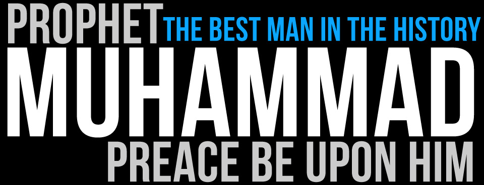 Prophet Muhammad Peace Be Upon Him, The Best Man in the History.Islamic Facebook Timeline Cover.