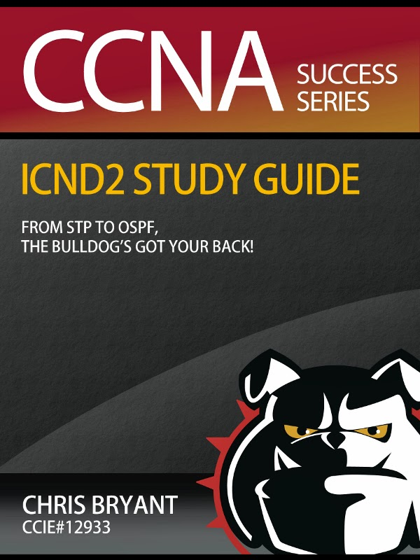 Chris Bryant's ICND2 CCNA Study Guide