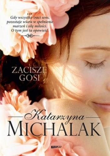 """""""Zacisze Gosi"""" Katarzyna Michalak"""
