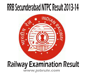 RRB Secunderabad CEN 03/2012 NTPC Graduate Category Second Stage (2nd) Written Examination Result and Schedule of Aptitude & Typing Test 2013