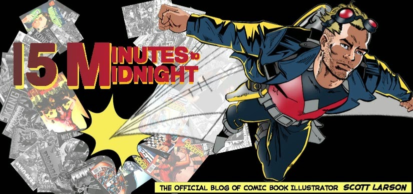 15 minutes to midnight: The official blog of comic book illustrator Scott Larson.