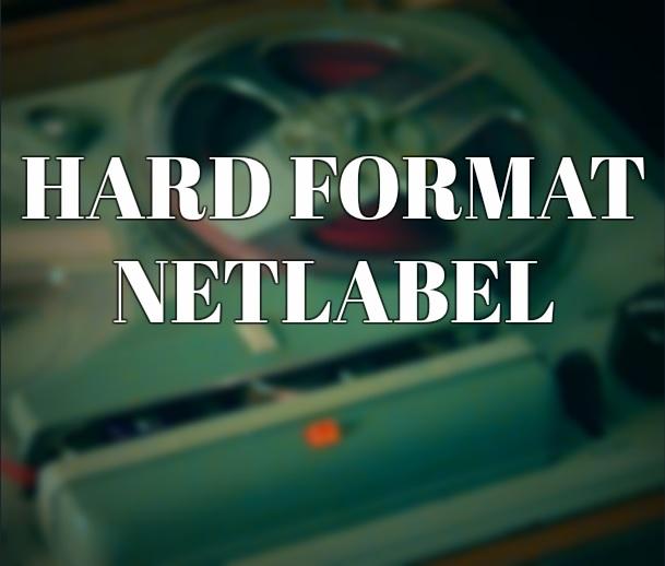 Hard Format Netlabel