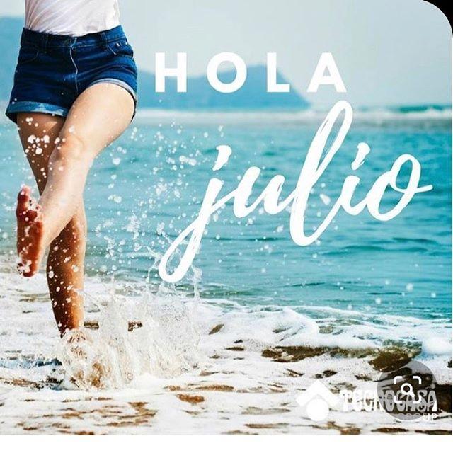 """* """"Bienvenido julio"""" *"""