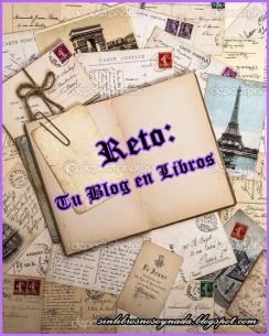 http://sinlibrosnosoynada.blogspot.com.es/2014/12/reto-tu-blog-en-libros.html