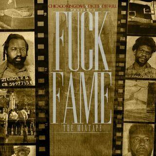 Mixtape: Chicago King Dave - Fuck Fame