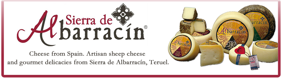 Cheese from Spain. Artisan sheep cheese and gourmet delicacies from Sierra de Albarracín, Teruel.