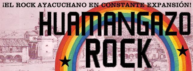 HUAMANGAZO ROCK