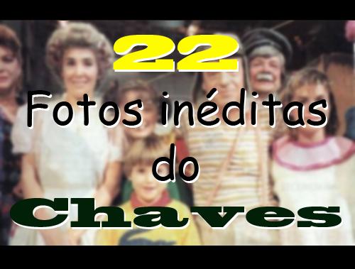 Fotos Inéditas do Chaves e Chapolin