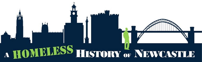 Homeless History Newcastle