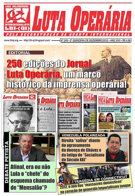 LEIA A EDIÇÃO DO JORNAL LUTA OPERÁRIA, Nº 249, 2ª QUINZENA DE DEZEMBRO/2012
