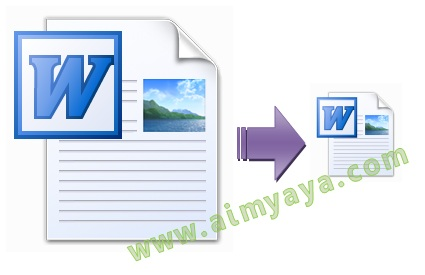 Gambar: Cara memperkecil file dokumen  Microsoft Word 2007