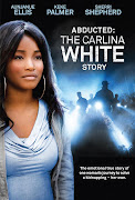 ABDUCTED: THE CARLINA WHITE STORY*. Publicado por fulldvd en 19:43 No hay .