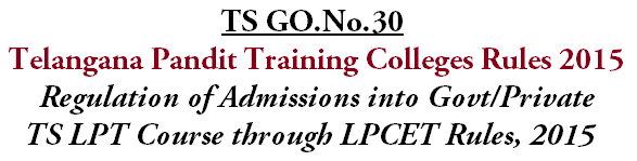 GO.30,LPT Course Admissions, LPCET Rules 2015