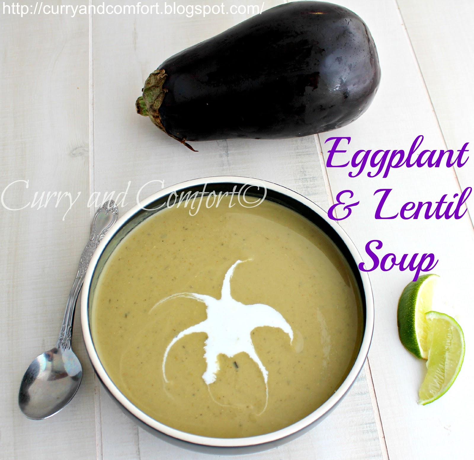 Kitchen Simmer: Eggplant and Lentil Cream Curried Soup