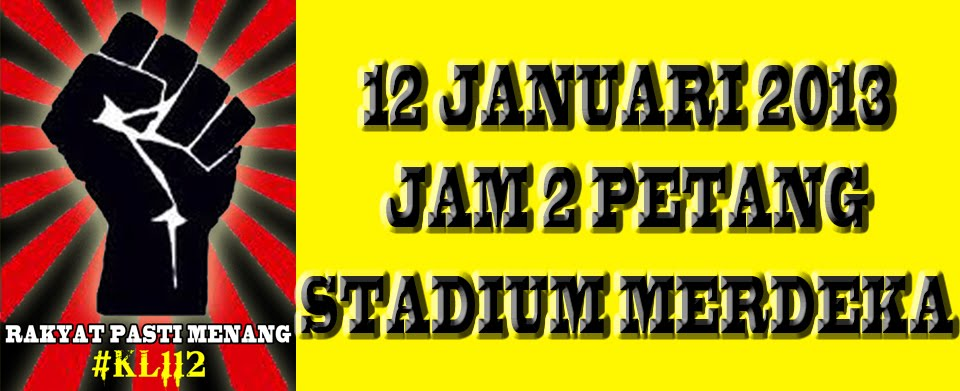 #kL112 HimpunanKebangkitanRakyat