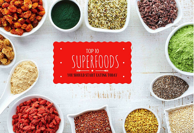 Top 10 SUPERFOODS you should start eating today