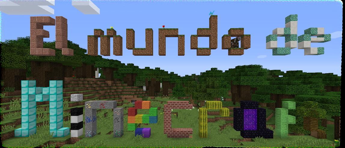 El Mundo de Minecraft