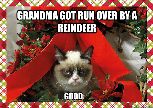 "... Honeys: ""Grandma Got Run Over by a Reindeer"" – Or Did She"