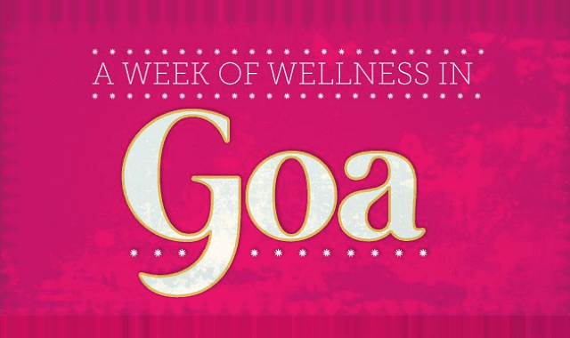 A Week of Wellness in Goa