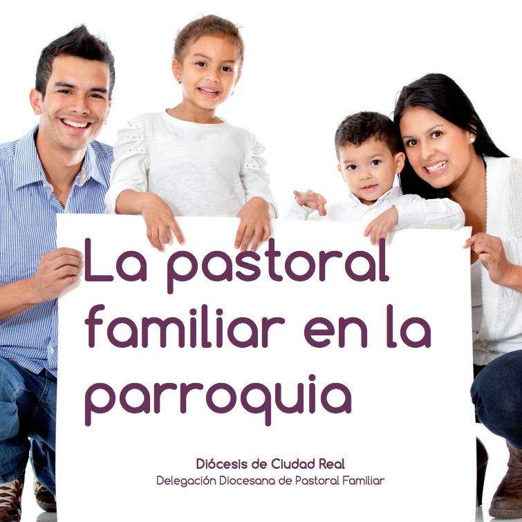 PASTORAL FAMILIAR EN LA PARROQUIA