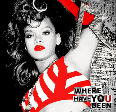 Photo Rihanna - Where Have You Been Picture & Image