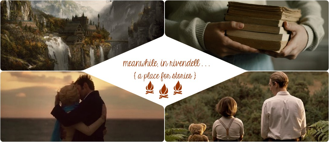 Meanwhile, in Rivendell...