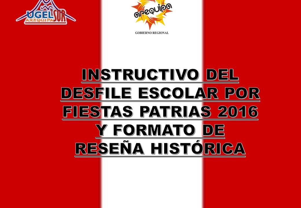 INSTRUCTIVO DE DESFILE Y FORMATO DE RESEÑA HISTORICA