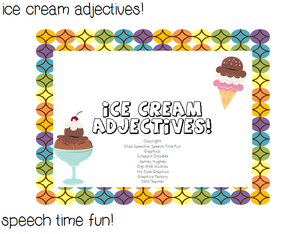 Ice Cream Adjectives! ((and giveaway!)) - Speech Time Fun