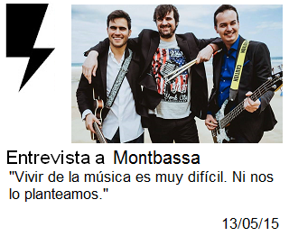 http://somosamarilloelectrico.blogspot.com.es/2015/05/entrevista-montbassa-vivir-de-la-musica.html