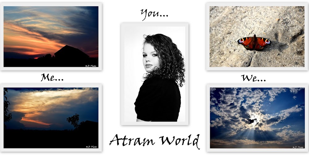 Me..You..We..  ---> Atram world;)