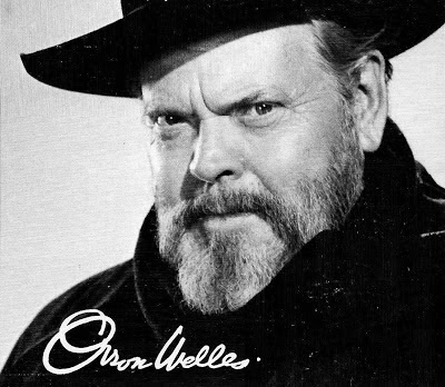 George Orson Welles, Master American filmmaker, maker of Citizen Kane, Touch of Evil, The Magnificent Ambersons, F for Fake, etc.