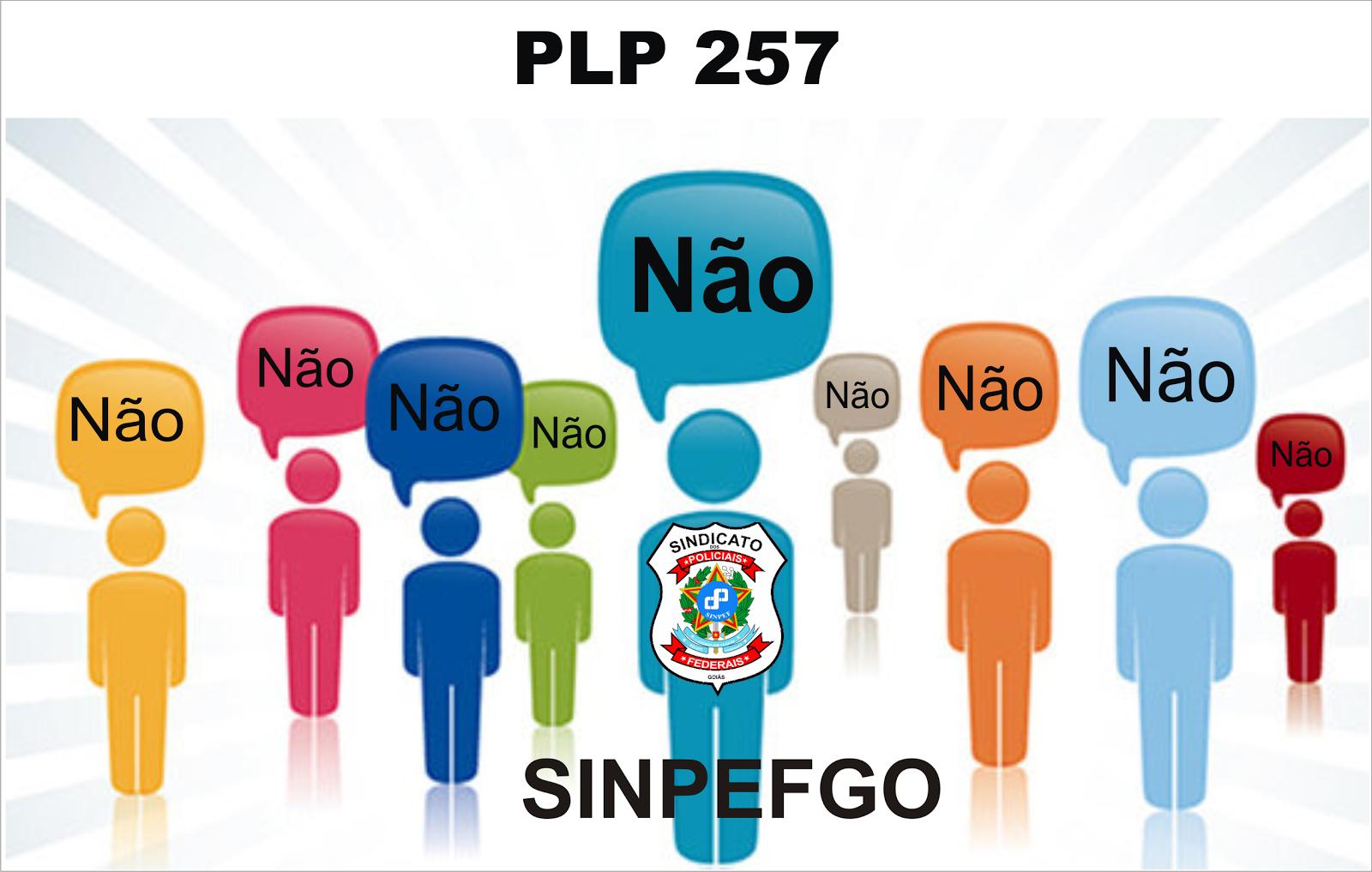 Não a PLP 257