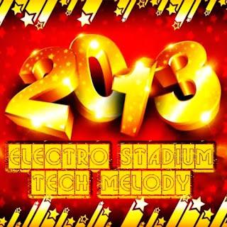 Electro baixarcdsdemusicas.net Electro Stadium Tech Melody 2013