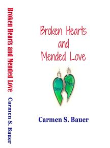 Broken Hearts and Mended Love
