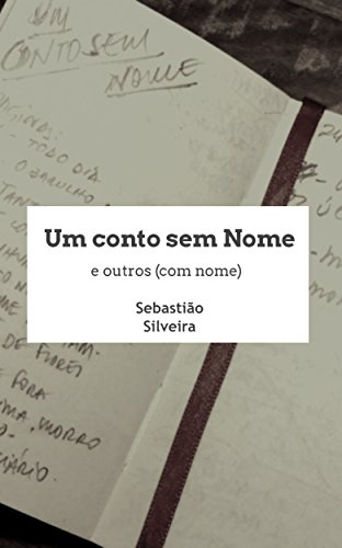 Um Conto sem Nome e Outros (com Nome)